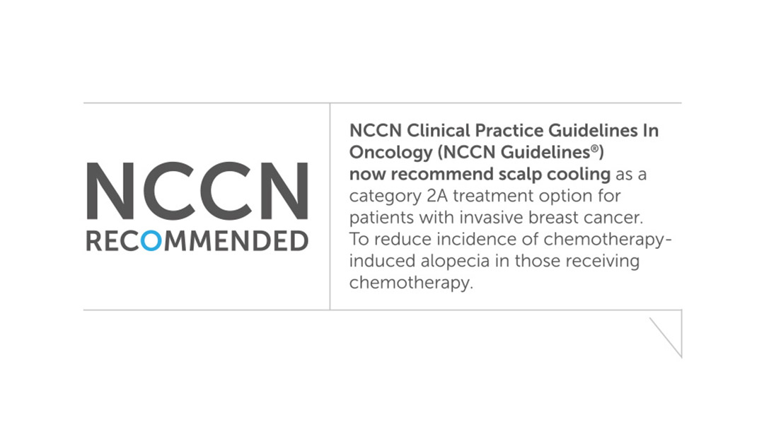 The NCCN Guidelines now recommend scalp cooling