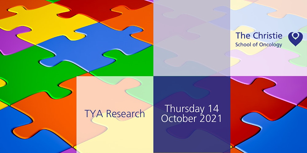 The Christie School of Oncology TYA Research Day